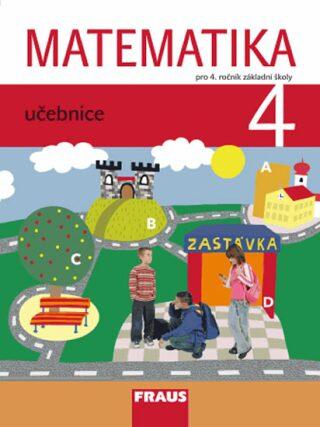 Matematika 4 pro ZŠ - učebnice - Kolektiv