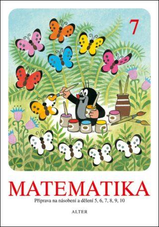 Matematika 7 - Hana Staudková, Marie Eichlerová