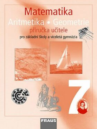 Matematika 7 Příručka učitele - Kolektiv
