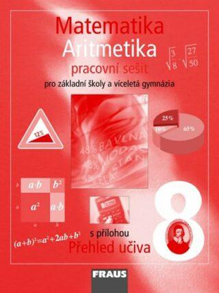 Matematika 8 Aritmetika Pracovní sešit - Kolektiv