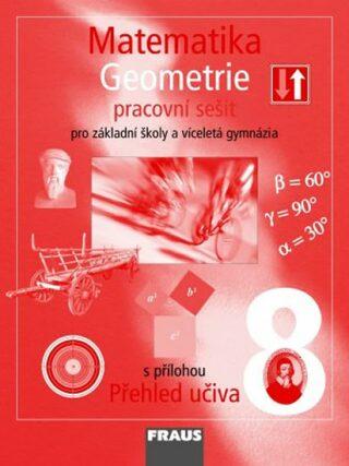 Matematika 8 Geometrie Pracovní sešit - Kolektiv