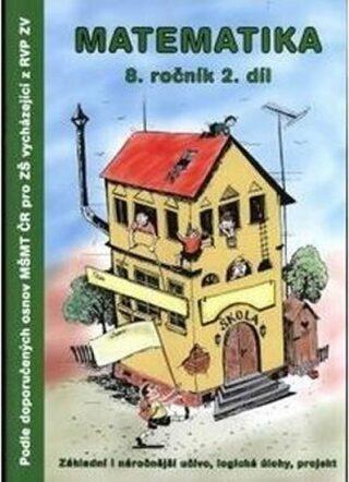 Matematika 8.ročník / 2.díl Pracovní sešit TV Graphics RVP - Slavomír Kočí