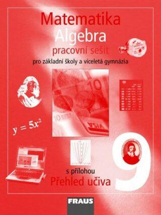 Matematika 9 Algebra Pracovní sešit - Kolektiv