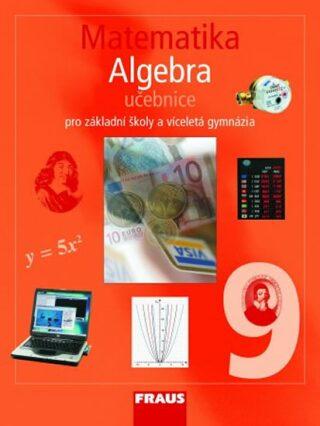 Matematika 9 Algebra Učebnice - Kolektiv