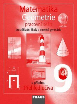 Matematika 9 Geometrie Pracovní sešit - Kolektiv