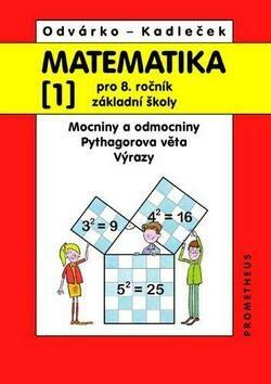 Matematika pro 8.r.ZŠ, 1.díl - Oldřich Odvárko, Jiří Kadleček