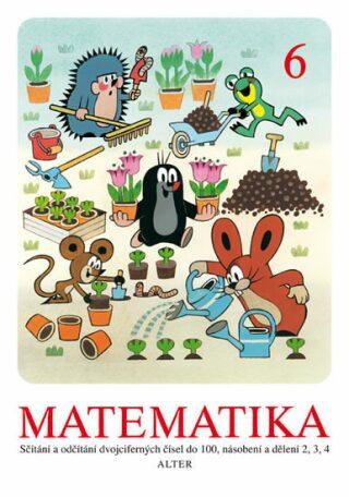 Matematika 6 - Zdeněk Miler, Kateřina Lovis-Miler