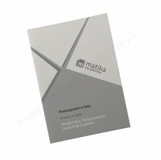 Matika pro spolužák: Posloupnosti a řady - Pracovní sešit - Kolektiv