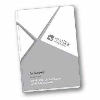 Matika pro spolužáky: Goniometrie - PS - Kolektiv