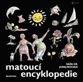 Matoucí encyklopedie - Saša Gr., Juraj Bocian