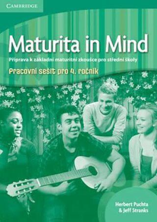 Maturita in Mind: Pracovní sešit 4 - Herbert Puchta, Jeff Stranks, Richard Carter, Peter Lewis-Jones