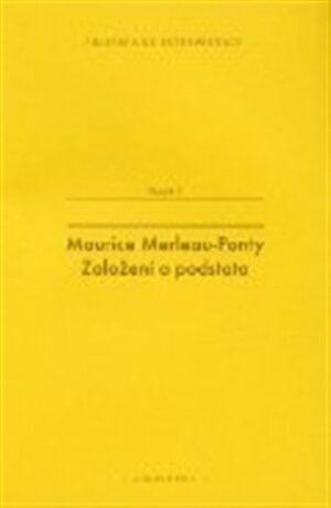 Maurice Merleau-Ponty - Josef Fulka