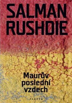 Maurův poslední vzdech - Salman Rushdie