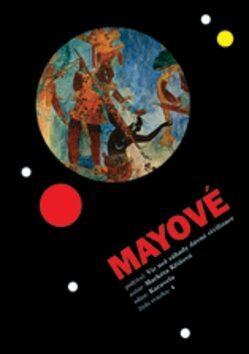 Mayové - Markéta Křížová