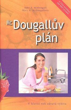 McDougallův plán - John MCDougall, Mary MCDougall