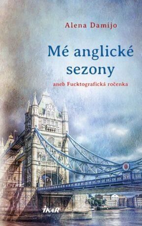 Mé anglické sezony - Alena Damijo