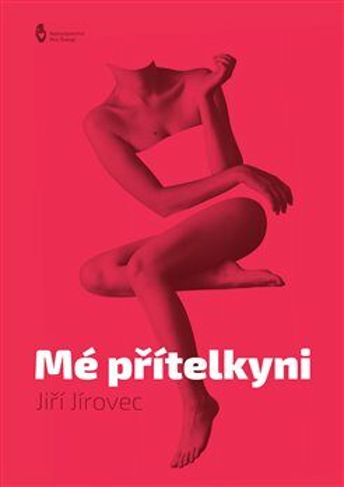 Mé přítelkyni - Jiří Jírovec