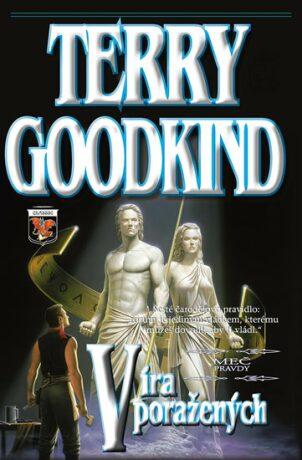 Víra poražených - Terry Goodkind