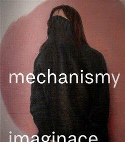 Mechanismy imaginace - Petr Vaňous