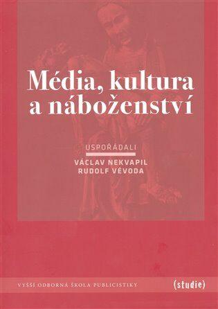Média, kultura a náboženství - kol.,