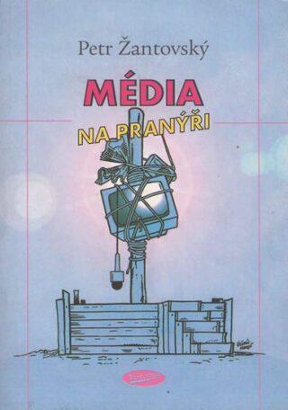 Média na pranýři - Petr Žantovský