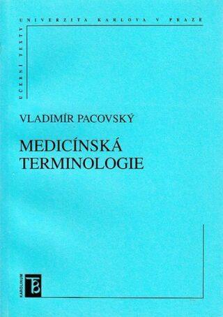 Medicínská terminologie - Petr Sucharda, Pacovský Vladimír