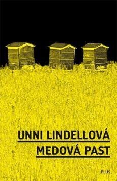 Medová past - Unni Lindellová