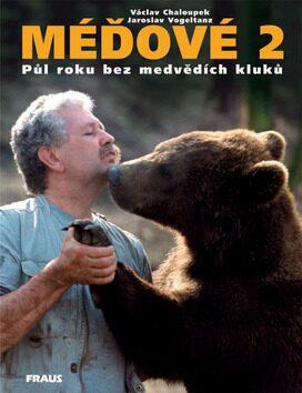 Méďové 2 - Václav Chaloupek, Jaroslav Vogeltanz