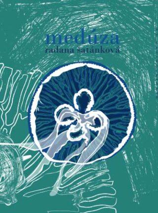 Medúza - Radana Šatánková - e-kniha