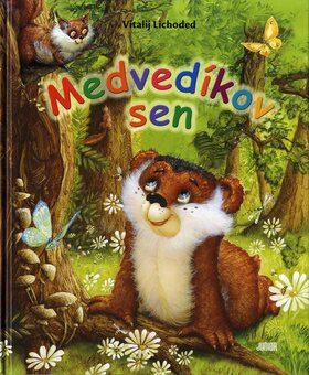 Medvedíkov sen - Vitalij Lichoděd, C. V. Borisovová