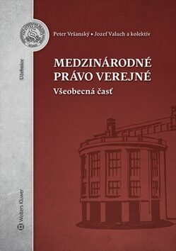 Medzinárodné právo verejné - Peter Vršanský, Jozef Valuch