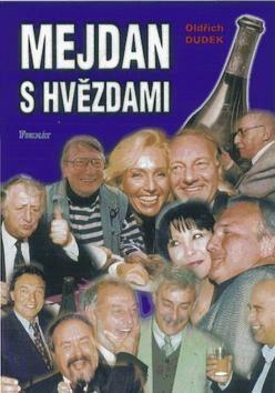 Mejdan s hvězdami - Oldřich Dudek