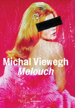 Melouch - Michal Viewegh