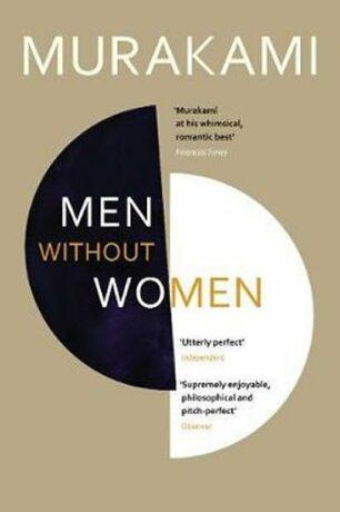 Men Without Women : Stories - Haruki Murakami