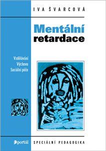 Mentální retardace - Iva Švarcová