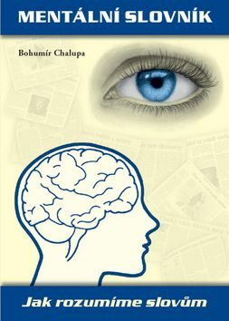 Mentální slovník - Bohumír Chalupa