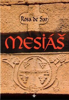 Mesiáš - Rosa de Sar