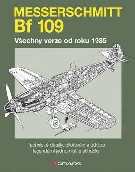 Messerschmitt Bf 109 - Paul Blackah, Malcolm V. Lowe
