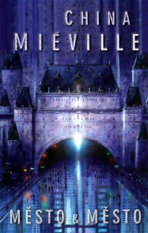 Město & Město - China Miéville