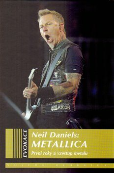 Metallica - Neil Daniels