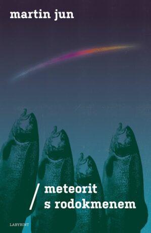 Meteorit s rodokmenem - Jun Martin