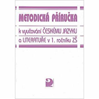 Metodická příručka k vyučování českému jazyku a literatuře v 1. r. ZŠ - Václav Mertin