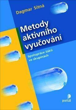 Metody aktivního vyučování - Dagmar Sitná