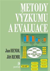 Metody výzkumu a evaluace - Jan Hendl, Jiří Remr