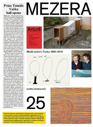 Mezera - Mladé umění v Česku (1990- 2014) - Lindaurová Lenka