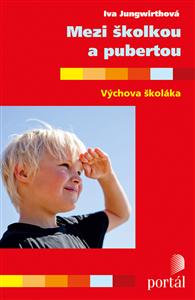 Mezi školkou a pubertou - Iva Jungwirthová