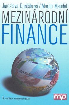 Mezinárodní finance - Jaroslava Durčáková, Martin Mandel