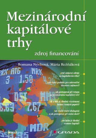Mezinárodní kapitálové trhy - zdroj financování - Romana Nývltová, Mária Režňáková