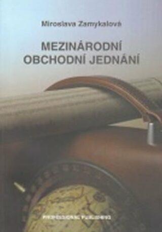 Mezinárodní obchodní jednání - Zamykalová Miroslava