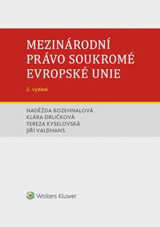 Mezinárodní právo soukromé Evropské unie, 2. vydání - Kolektiv